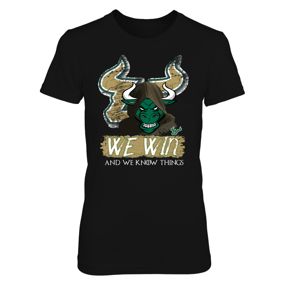 South Florida Bulls - USF - We Win and We Know Things T Shirt Front picture