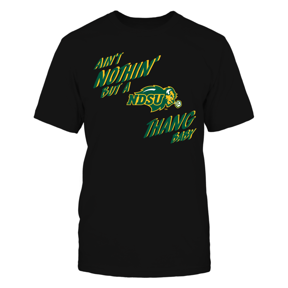 North Dakota State Bison - Aint Nothin But a Bison Thang Front picture