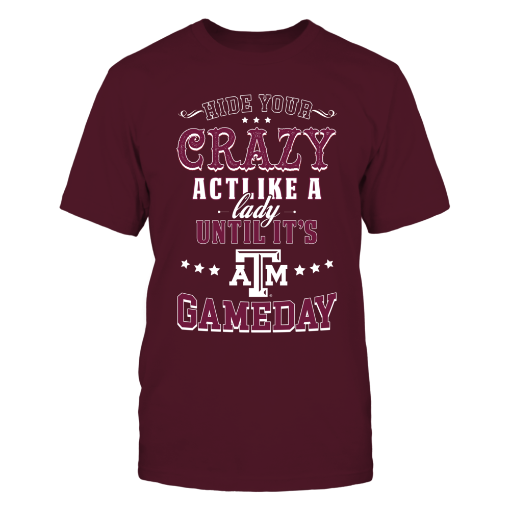 Texas A&M Aggies - Hide your crazy Front picture