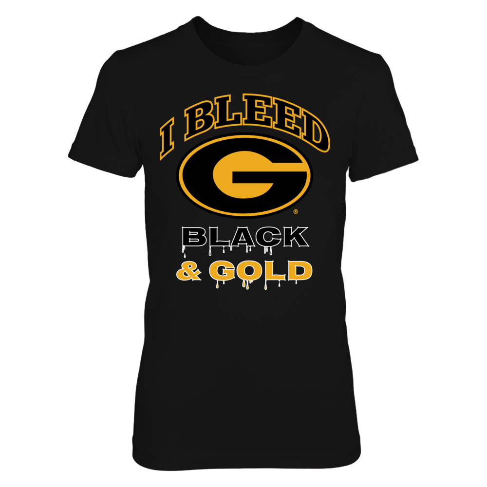 I Bleed Grambling State Tigers Black and Gold! Front picture