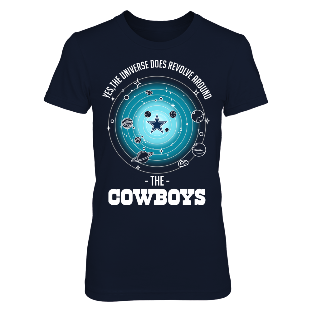 YES, THE UNIVERSE DOES REVOLVE AROUND THE COWBOYS Front picture