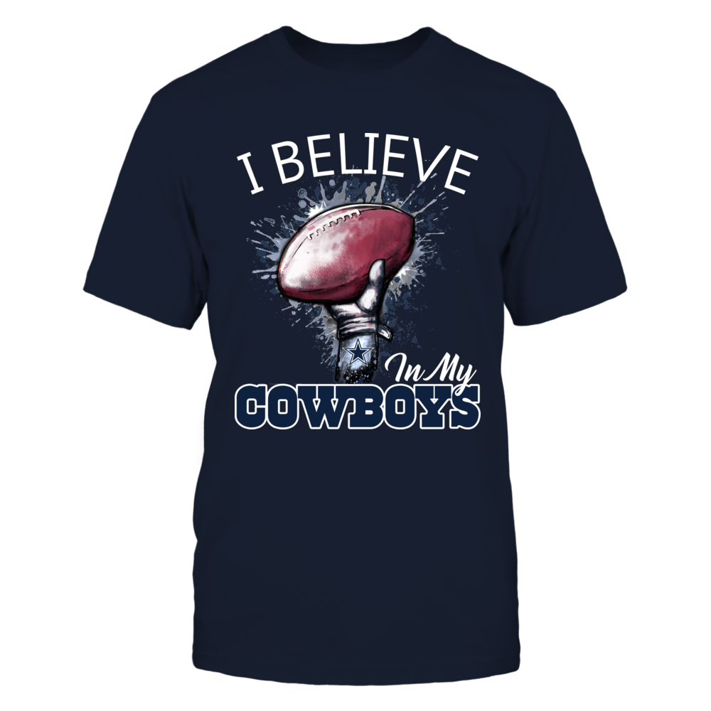 Dallas Cowboys - I believe in my Cowboys Front picture