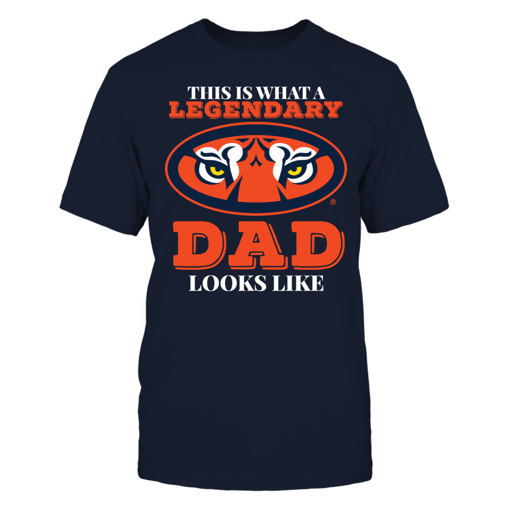 This is What a Legendary Auburn Tigers Dad Looks Like Officially Licensed Auburn Fan Gear Front picture