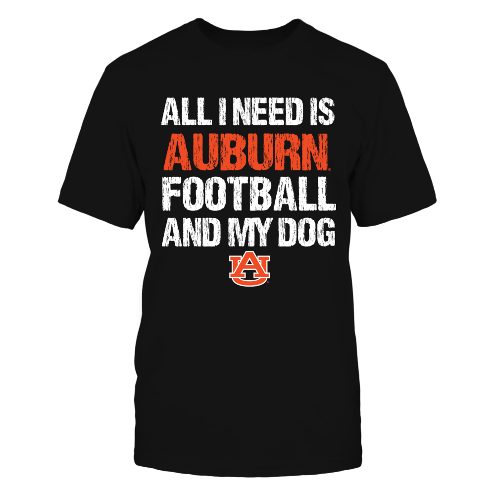 Auburn Tigers - All I need - Football and Dog Front picture