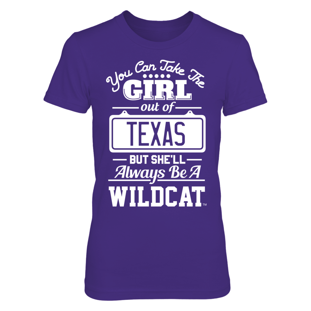 Take The Girl Out But She'll Always Be - Abilene Christian Wildcats Front picture