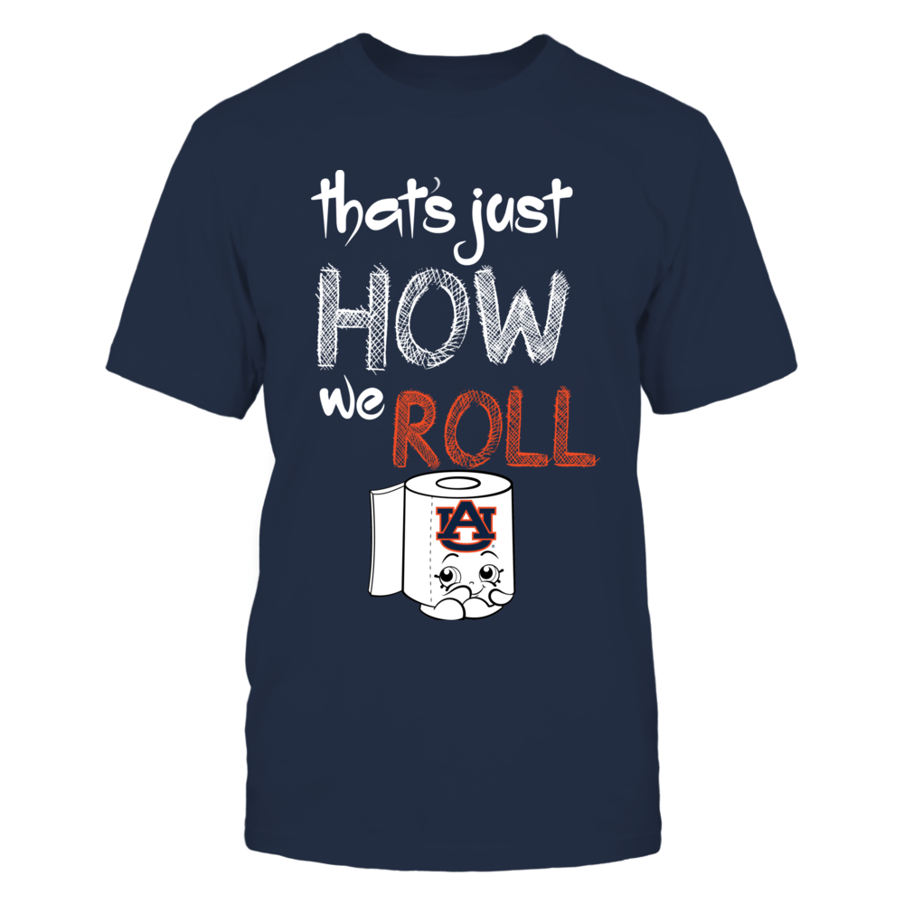 Auburn Tigers - That's Just How We Roll Front picture