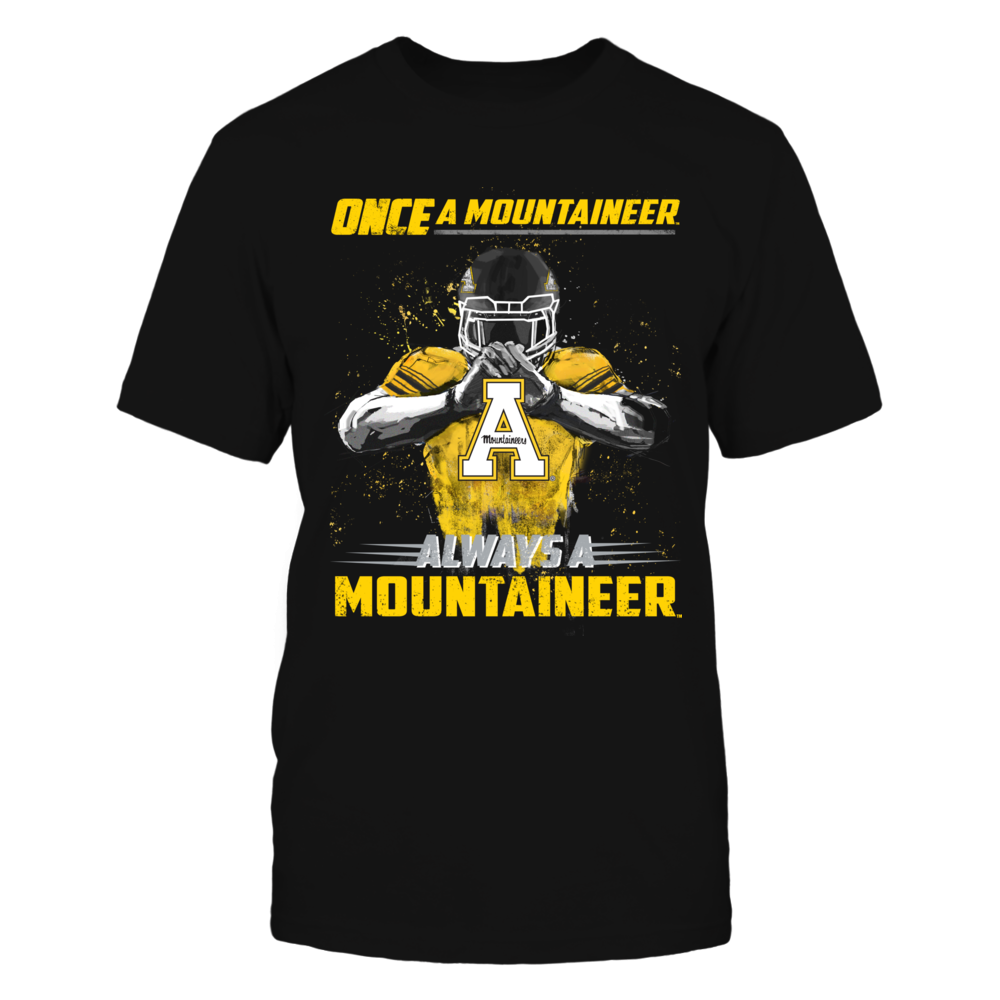 Appalachian State Mountaineers - Once a Mountaineer, Always a Mountaineer Front picture