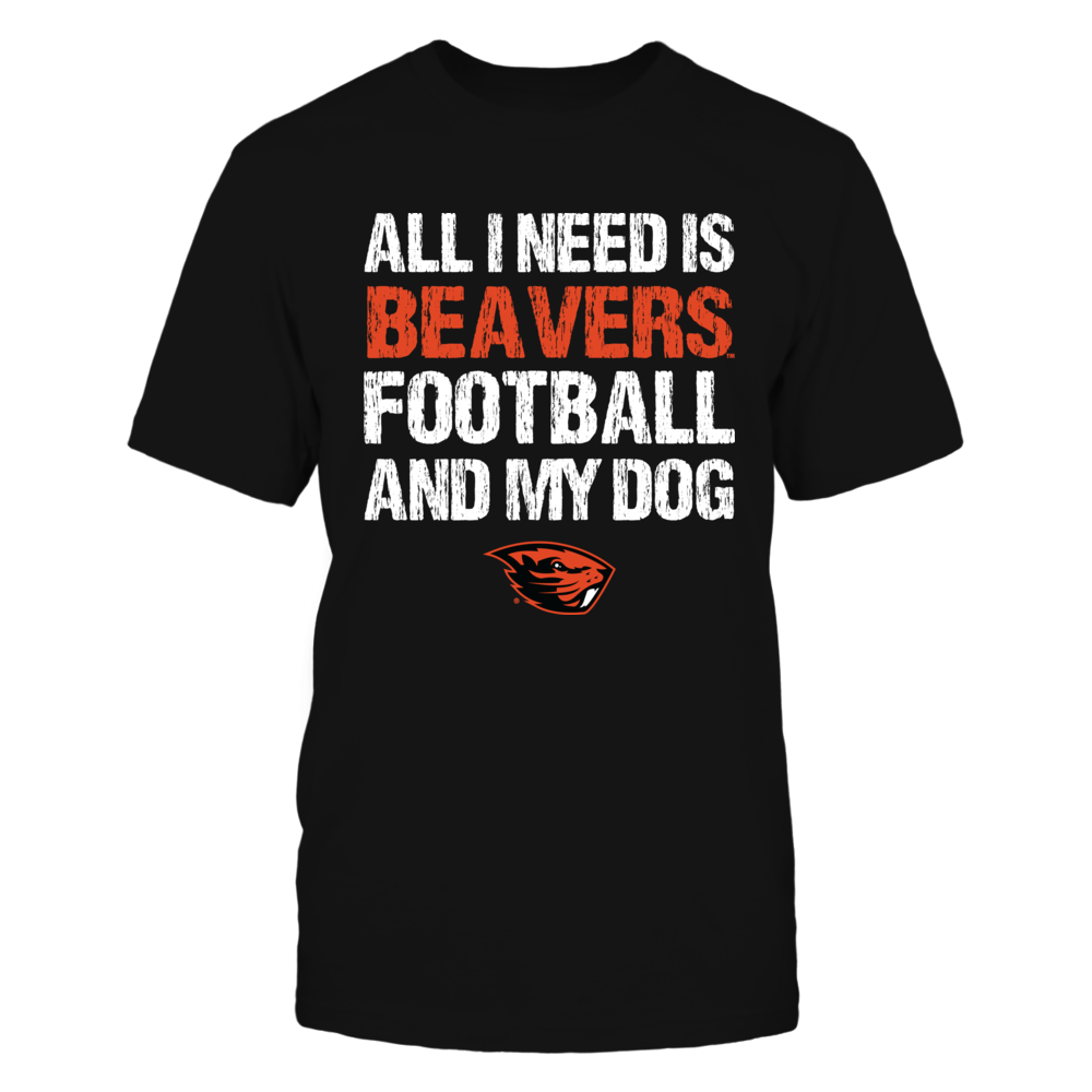 Oregon State Beavers - All I Need - Football and Dog Front picture