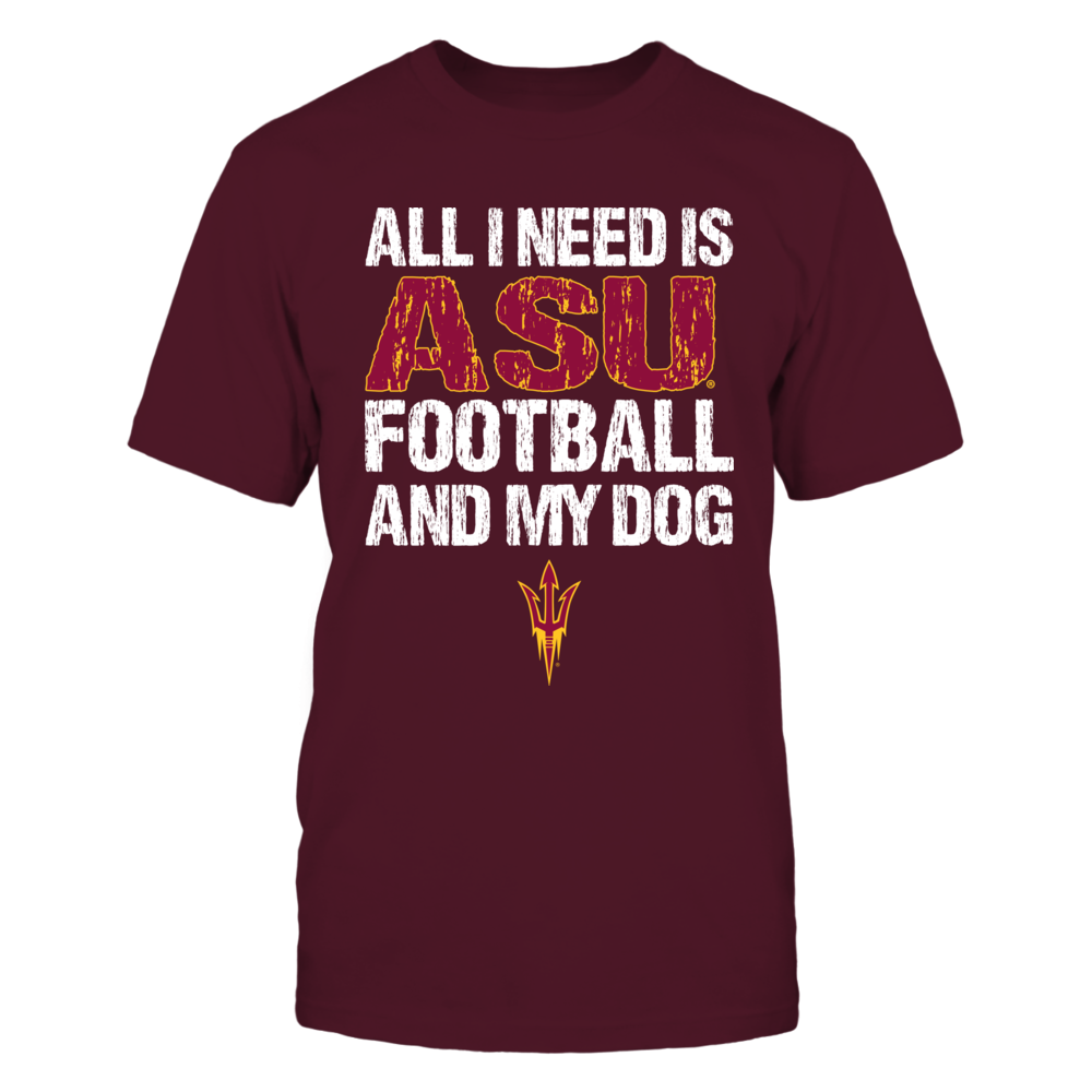 Arizona State Sun Devils - All I Need - Football and Dog Front picture