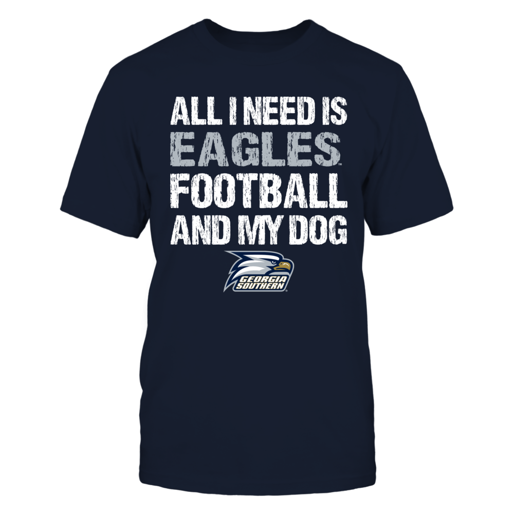 Georgia Southern Eagles - All I Need - Football and Dog - IF-IC13-DS27 Front picture