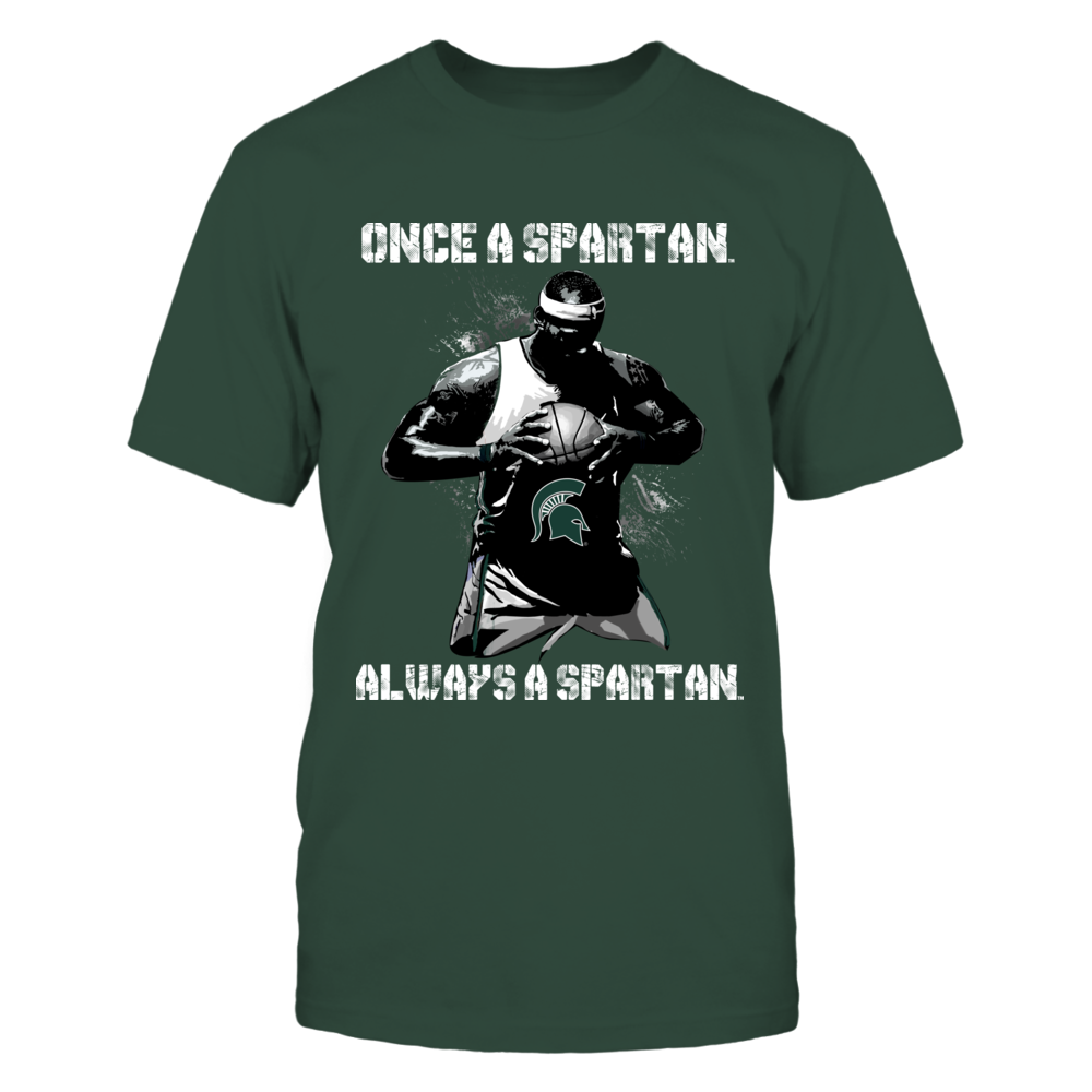 Michigan State Spartans - Once a Spartan Always a Spartan Front picture