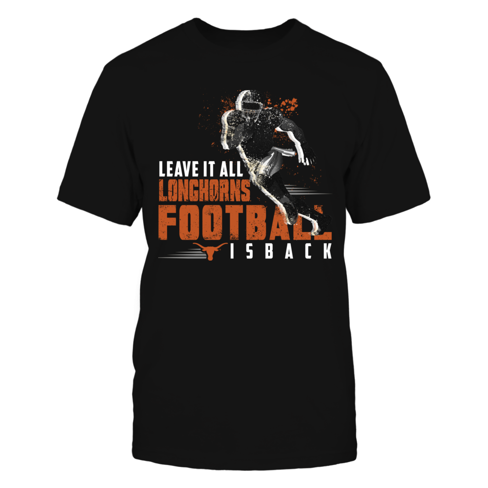 Texas Longhorns - Leave It All Front picture
