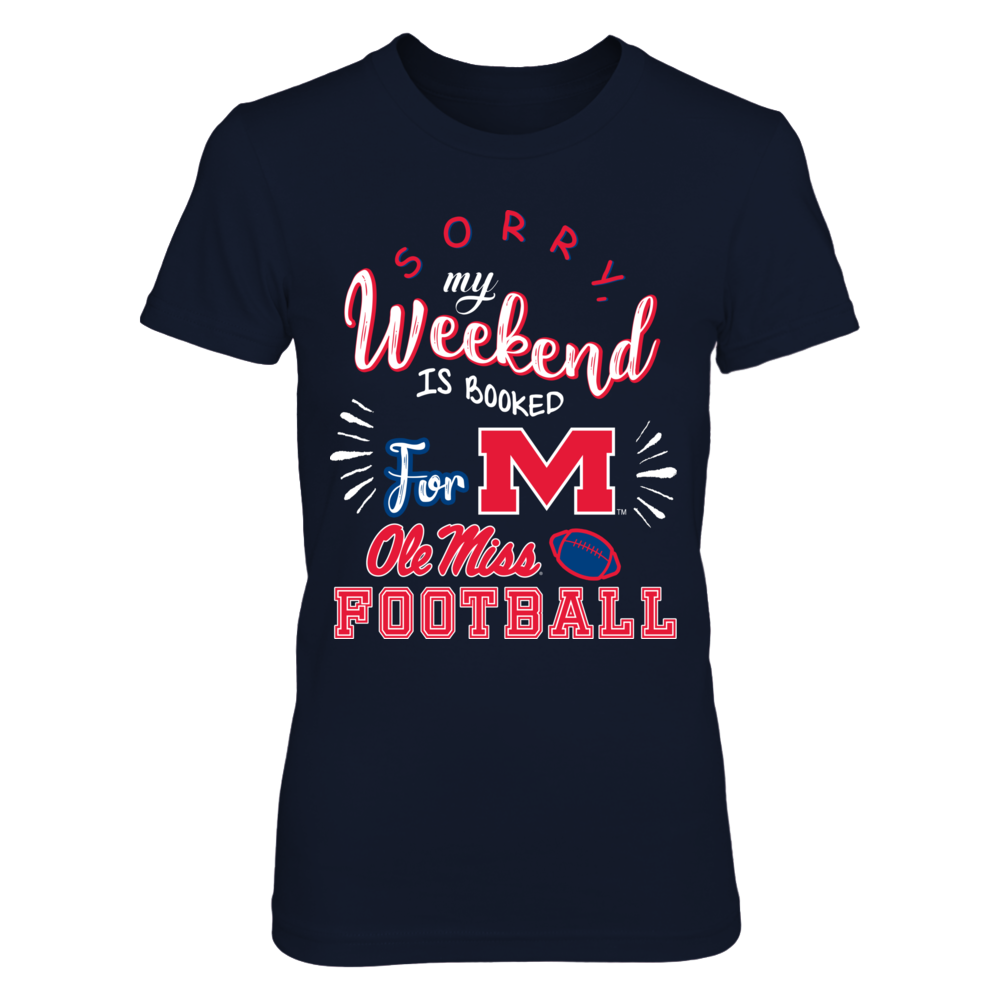 Ole Miss Rebels - Sorry My Weekend Is Booked Front picture