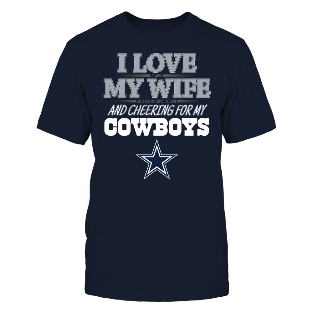 I Love My Wife & Cheering for Dallas Front picture