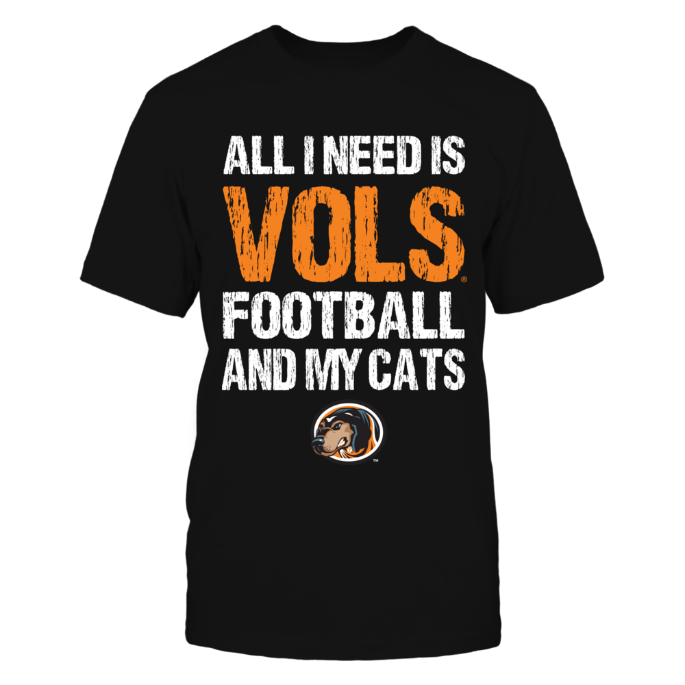 Tennessee Volunteers - All I Need - Football n Cats Front picture