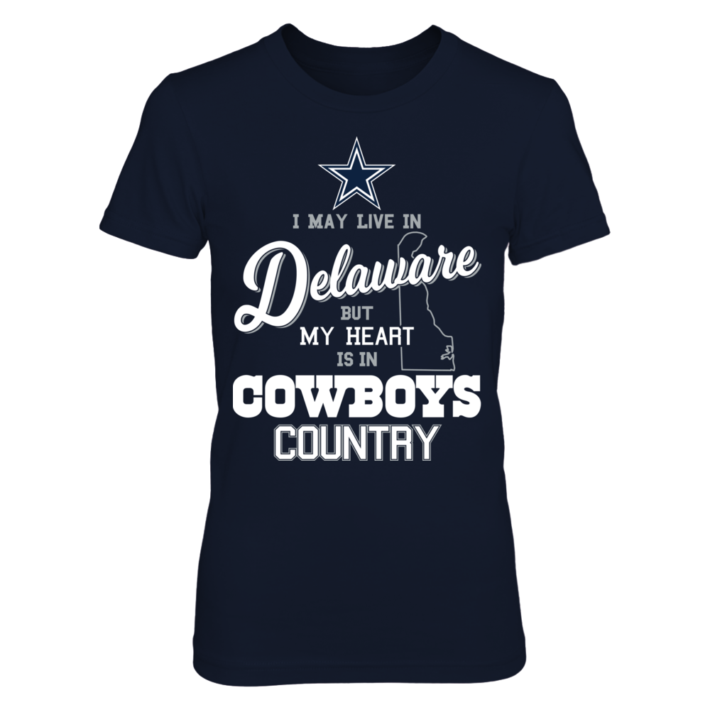 Dallas Cowboys - May Live In Delaware But My Heart Is In Front picture