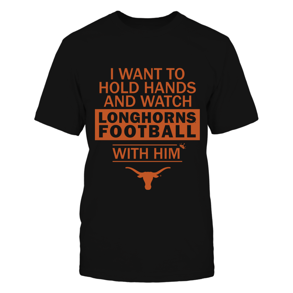 Texas Longhorns - Hold Hand and Watch Football With Him Front picture
