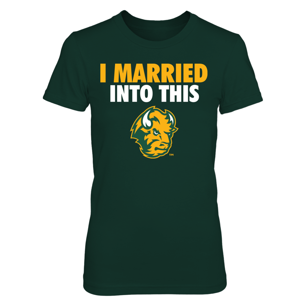 NDSU Bison - I Married Into This Front picture