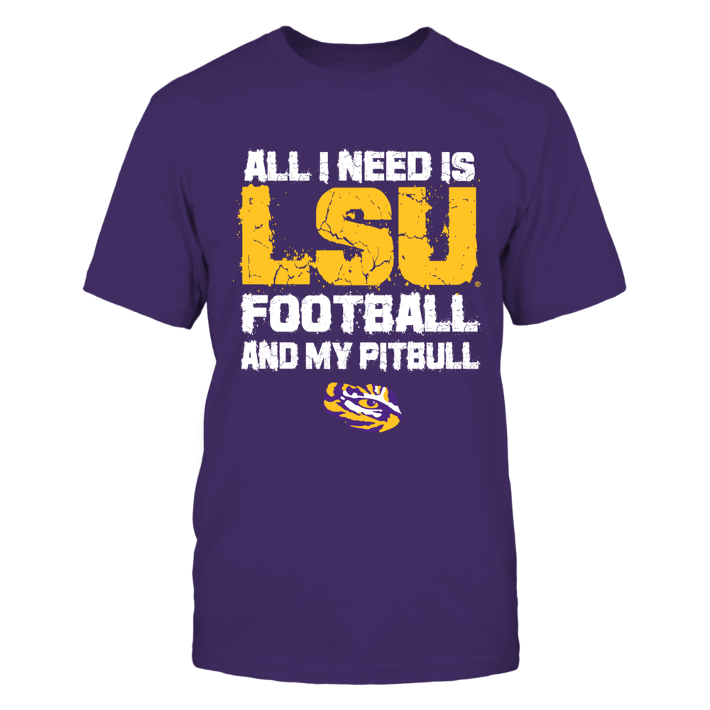 LSU Tigers - All I Need - LSU and Pitbull Front picture