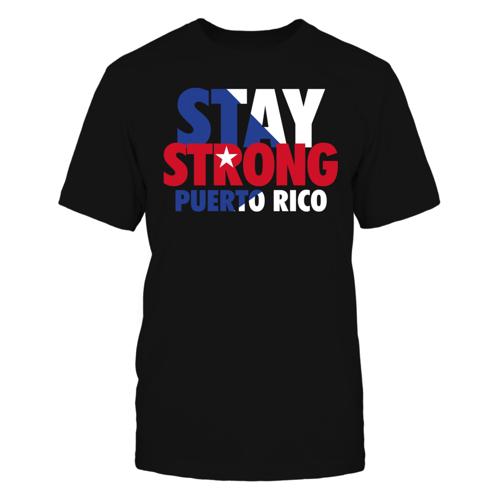 Stay Strong Puerto Rico Front picture