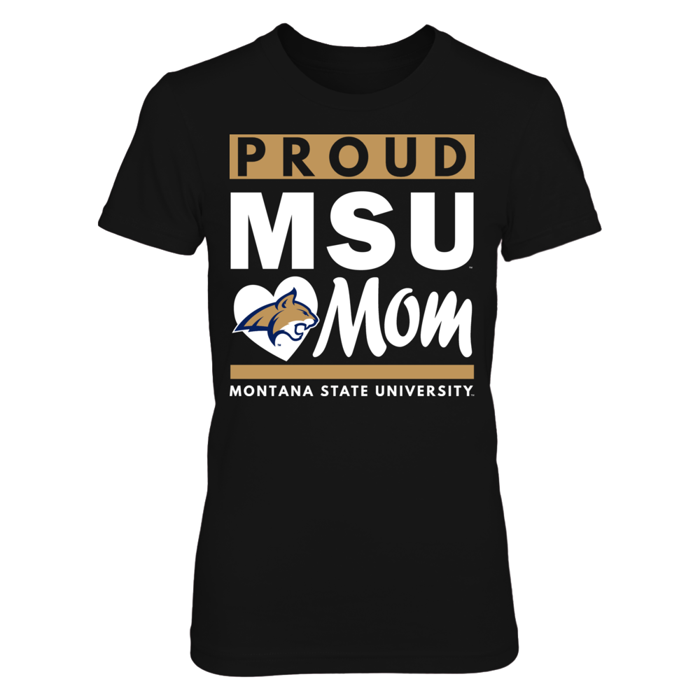 Montana State University Proud Mom Front picture