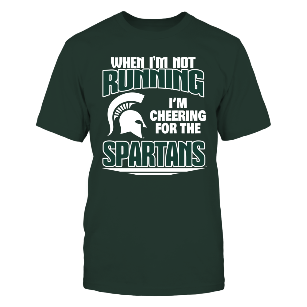 When I'm Not Running - Michigan State Front picture