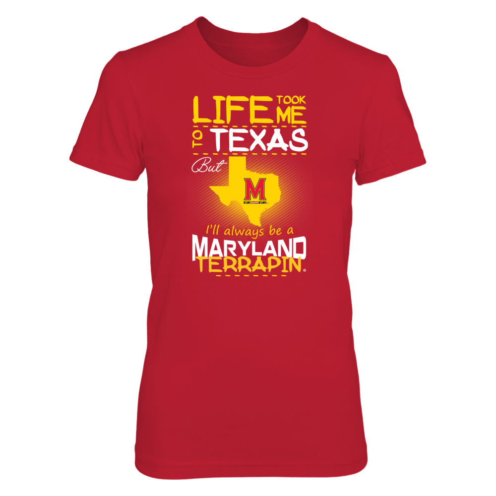 Maryland Terrapins - Life Took Me To Texas Front picture