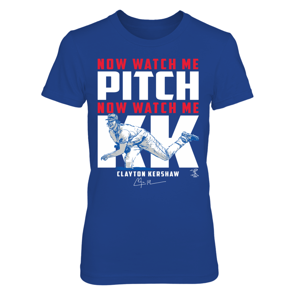 Now Watch Me - Clayton Kershaw Front picture