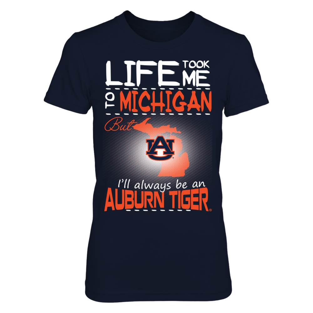 Auburn Tigers - Life Took Me To Michigan Front picture