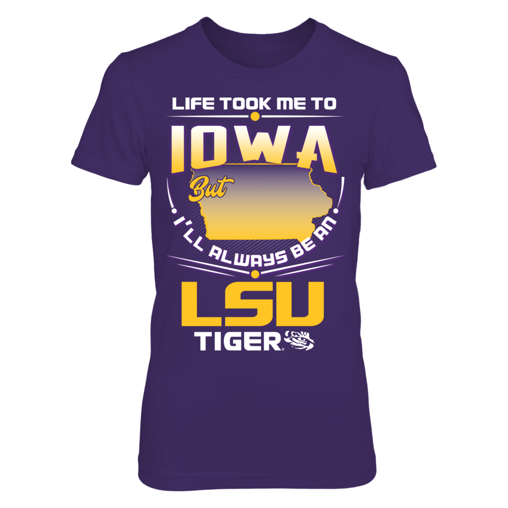 LSU Tigers - Life Took Me To Iowa Front picture