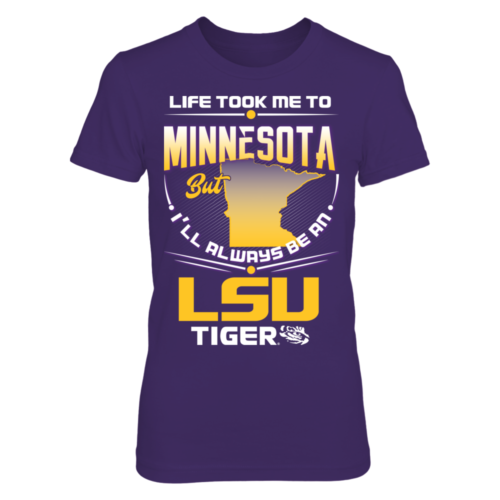 LSU Tigers - Life Took Me To Minnesota Front picture