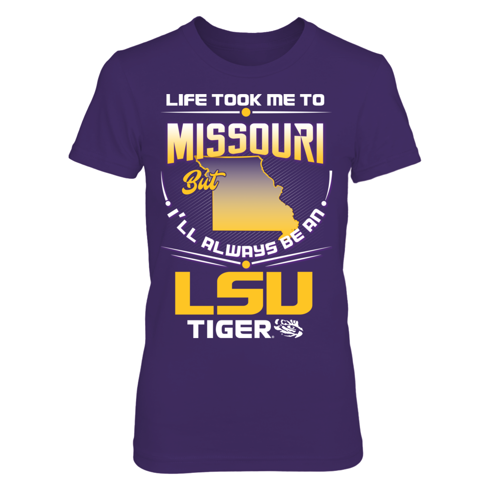 LSU Tigers - Life Took Me To Missouri Front picture