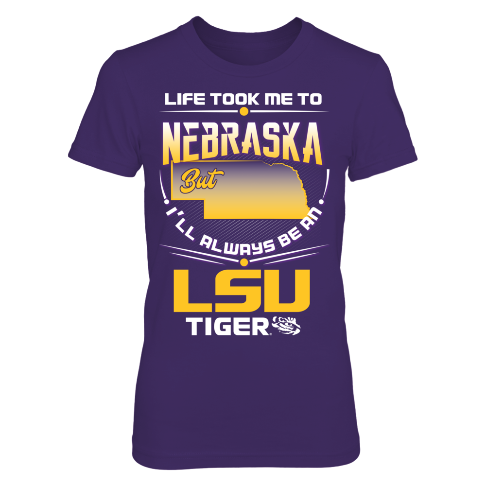 LSU Tigers - Life Took Me To Nebraska Front picture
