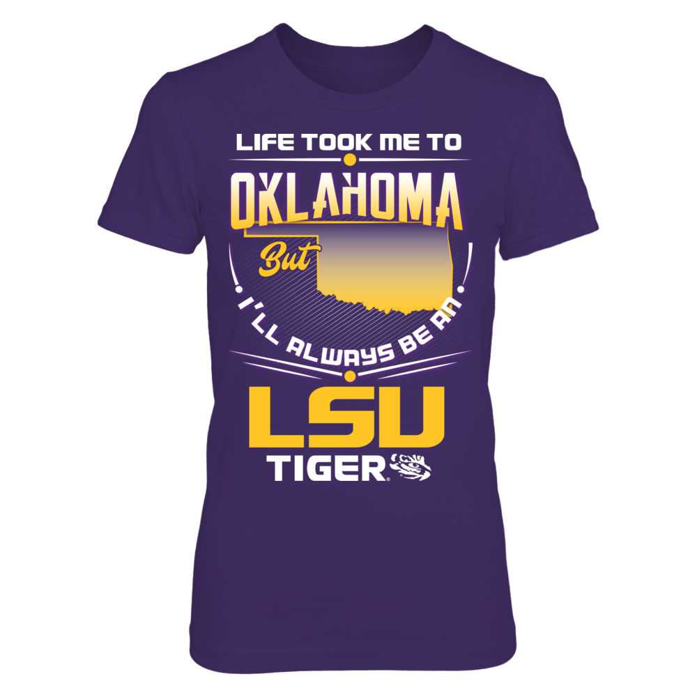 LSU Tigers - Life Took Me To Oklahoma Front picture
