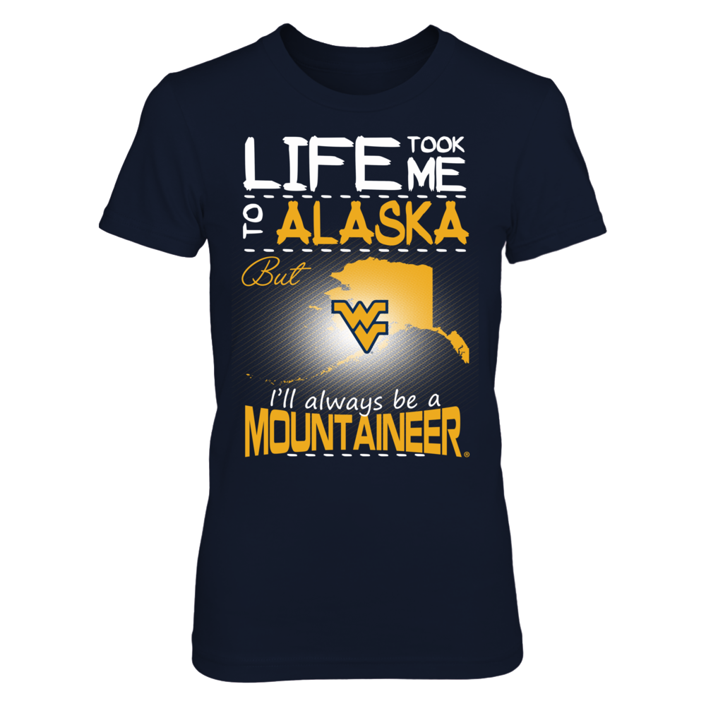 West Virginia Mountaineers - Life Took Me To Alaska Front picture