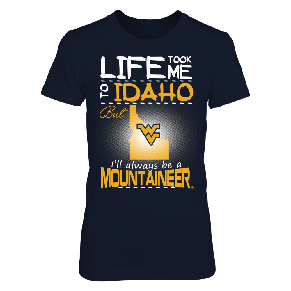 West Virginia Mountaineers - Life Took Me To Idaho Front picture