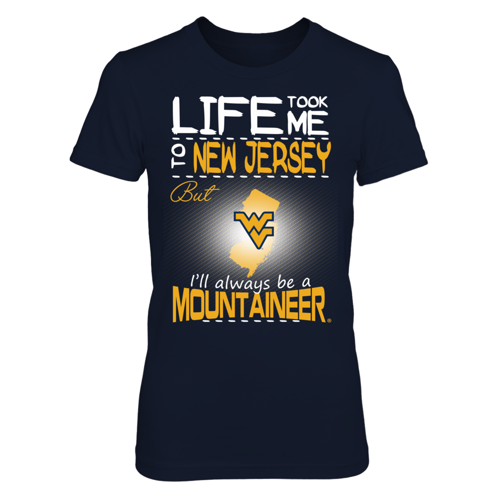 West Virginia Mountaineers - Life Took Me To New Jersey Front picture