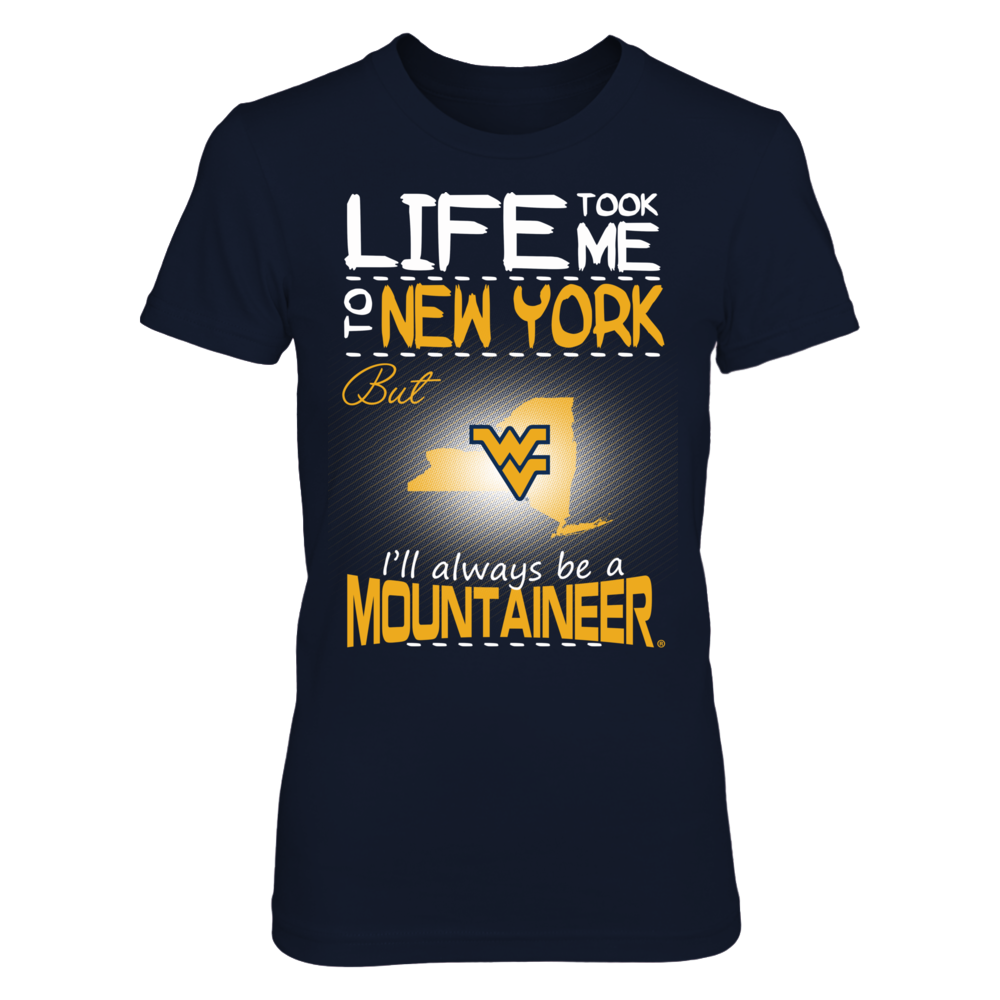 West Virginia Mountaineers - Life Took Me To New York Front picture