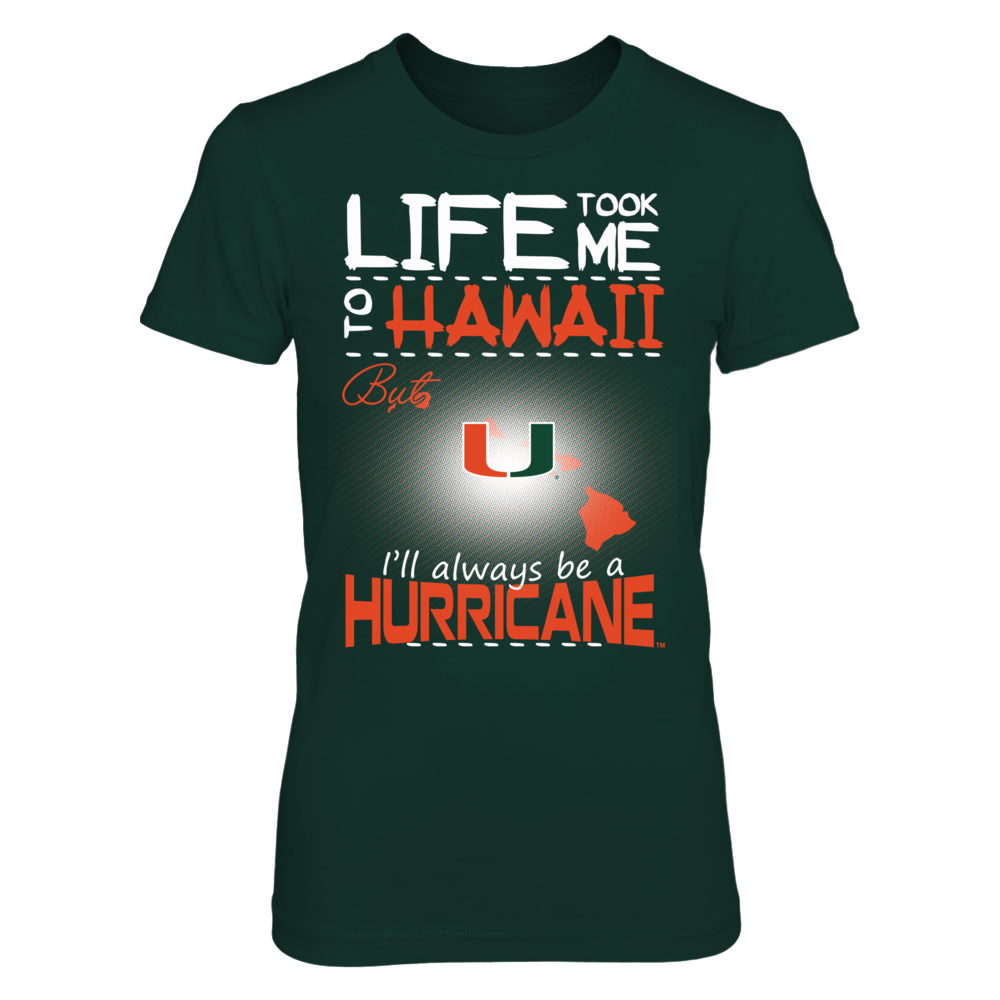 Miami Hurricanes - Life Took Me To Hawaii Front picture