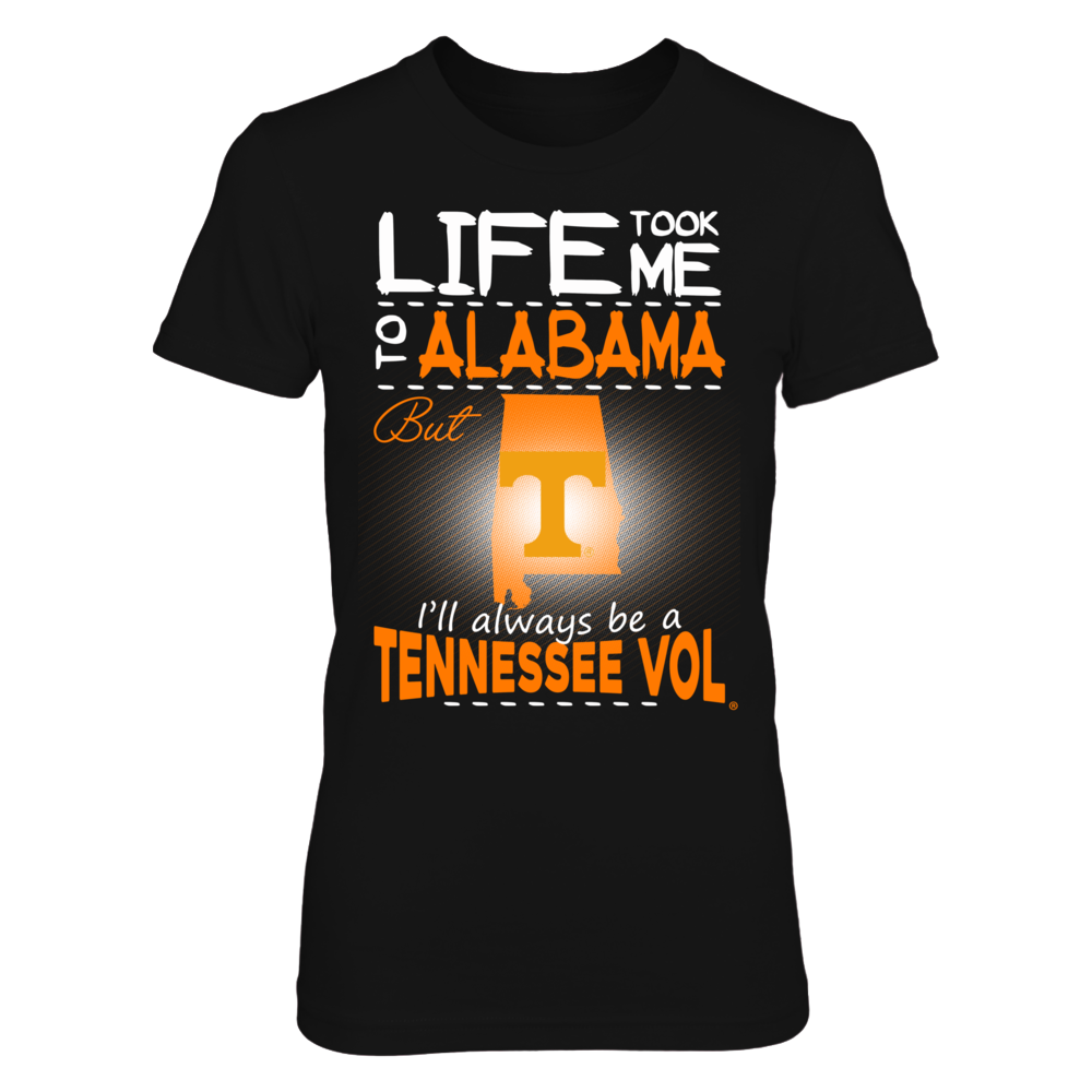 Tennessee Volunteers - Life Took Me To Alabama Front picture