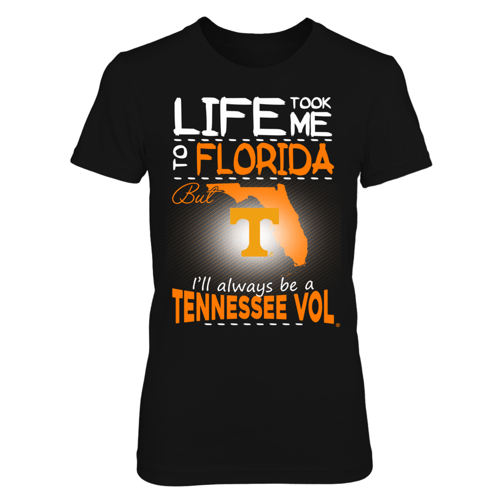 Tennessee Volunteers - Life Took Me To Florida Front picture