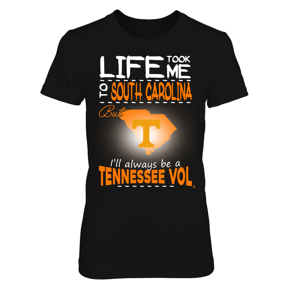 Tennessee Volunteers - Life Took Me To South Carolina Front picture