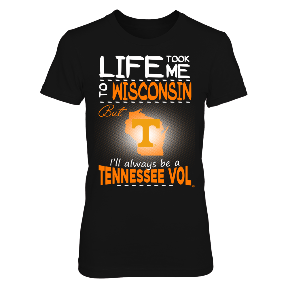 Tennessee Volunteers - Life Took Me To Wisconsin Front picture