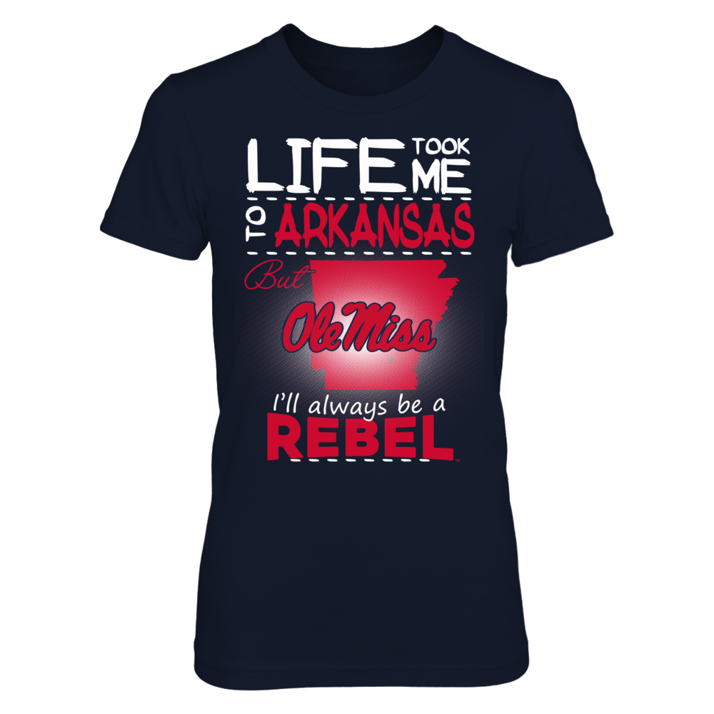 Ole Miss Rebels - Life Took Me To Arkansas Front picture