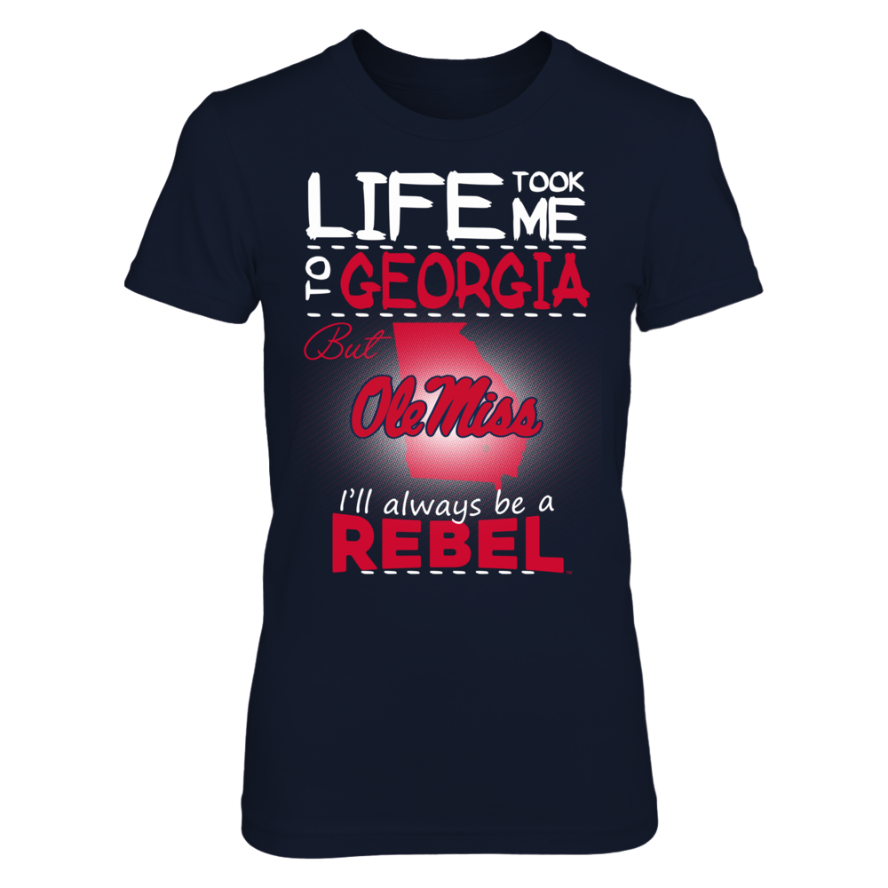 Ole Miss Rebels - Life Took Me To Georgia Front picture