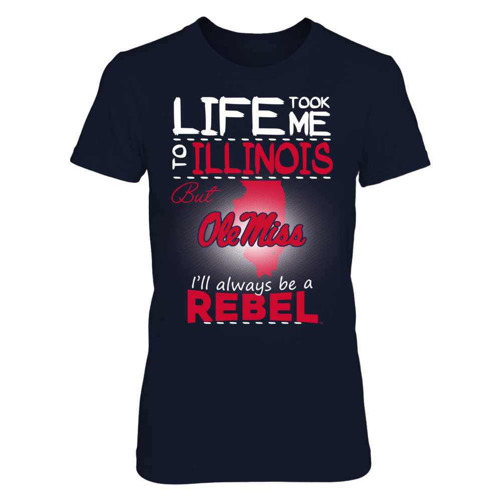 Ole Miss Rebels - Life Took Me To Illinois Front picture