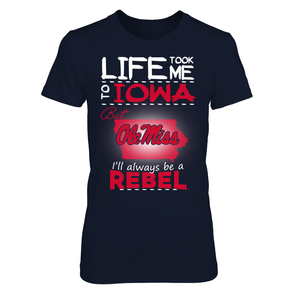 Ole Miss Rebels - Life Took Me To Iowa Front picture