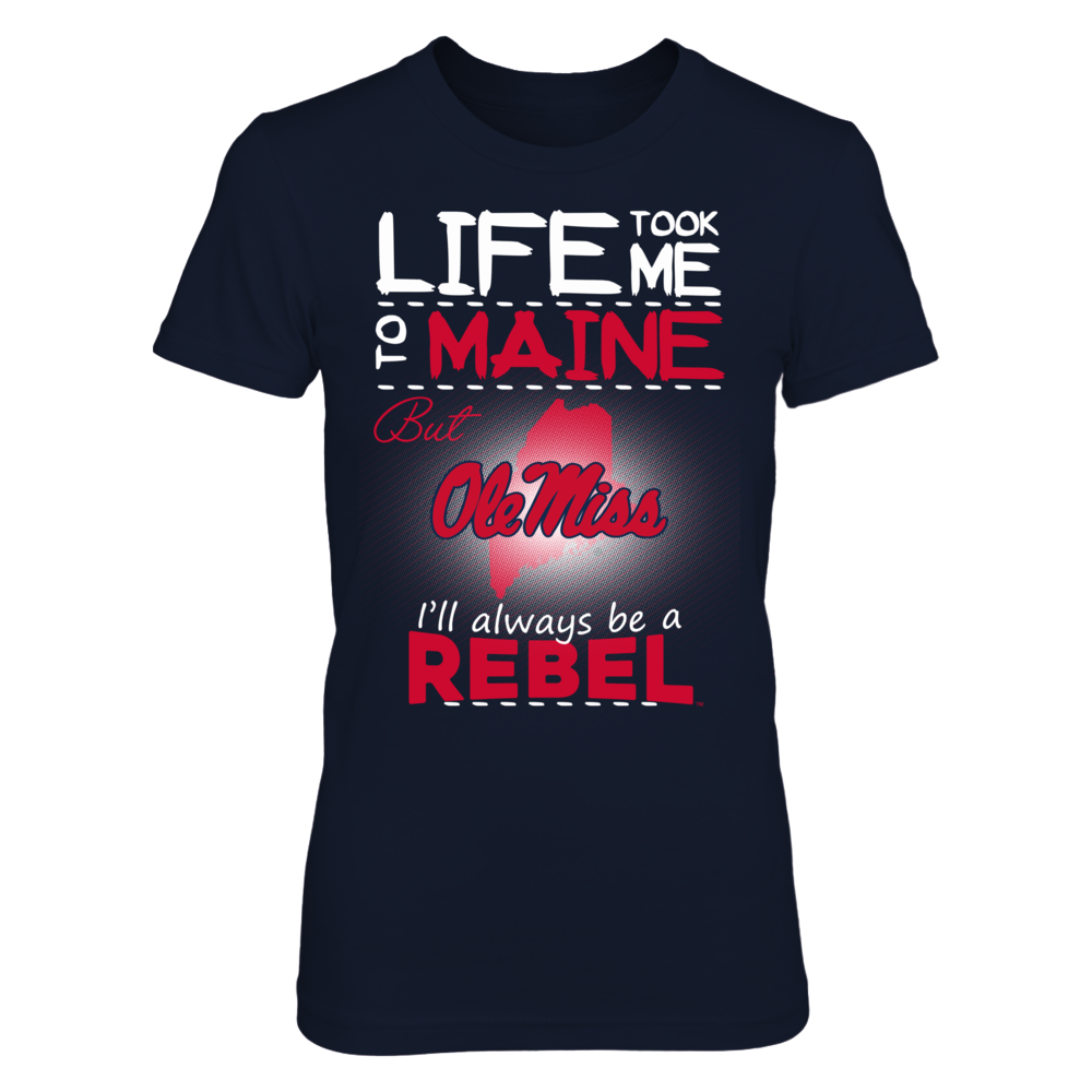 Ole Miss Rebels - Life Took Me To Maine Front picture
