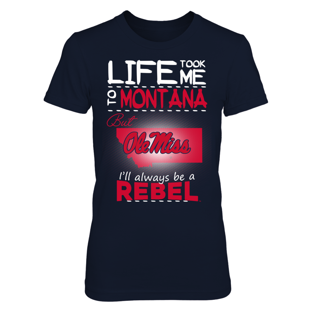 Ole Miss Rebels - Life Took Me To Montana Front picture
