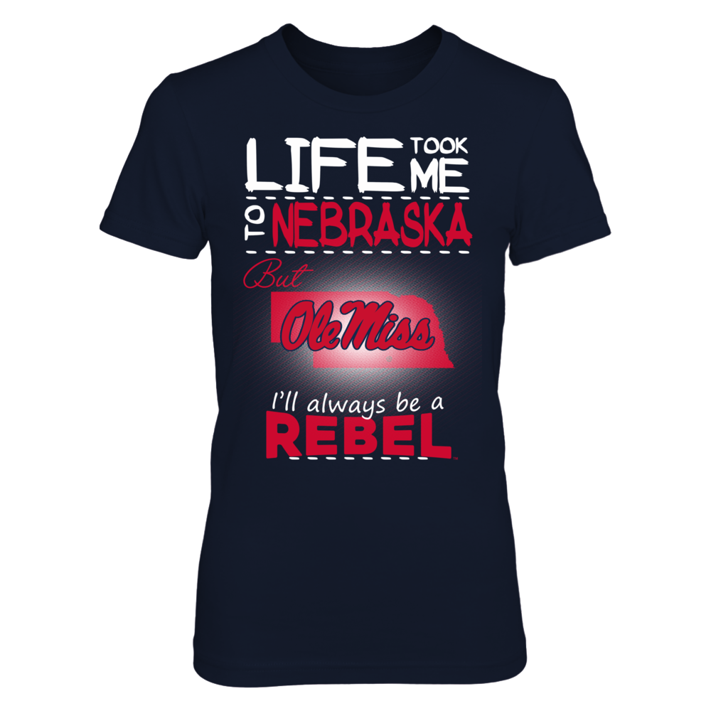 Ole Miss Rebels - Life Took Me To Nebraska Front picture